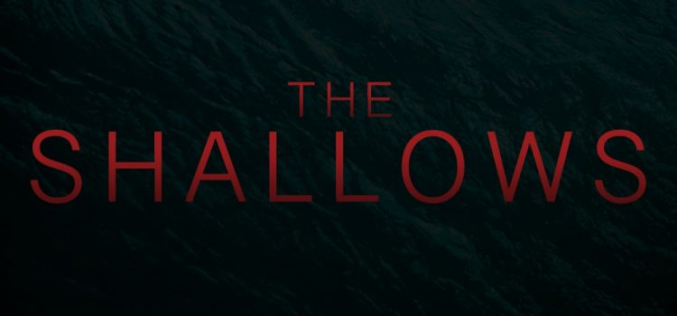 The Shallows DVD Review