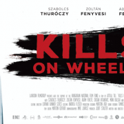 Kills On Wheels Theatrical Release Details