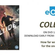 Collide Home Entertainment Release Details