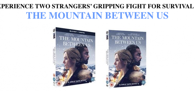 The Mountain Between Us Home Entertainment Details