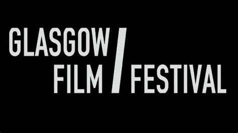 Furhter Glasgow Film Festival Guests Announced