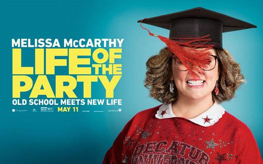 Melissa McCarthy Stars In The Life Of The Party Poster