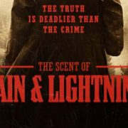 The Scent Of Rain & Lightning Gets Theatrical Release
