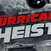 New Trailer For The Hurrican Heist Arrives