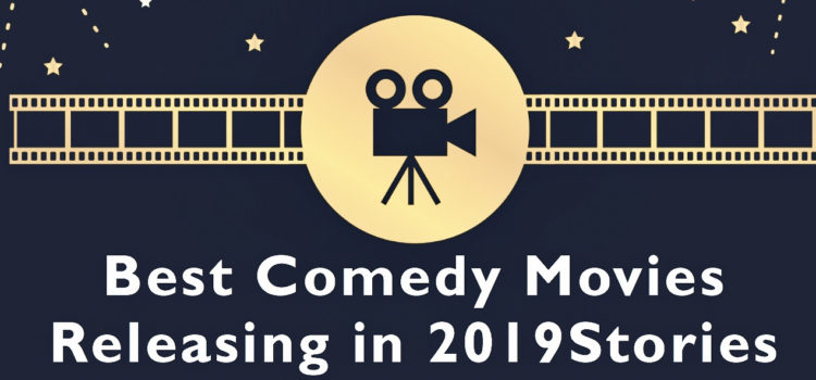 best comedy movies 2019