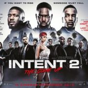 THE INTENT 2: THE COME UP, British Film Comes Up in Box Office
