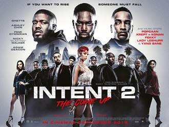 THE INTENT 2: THE COME UP,British Film Comes Up in Box Office