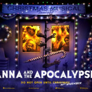 """Anna and the Apocalypse"" is Released in Cinemas Nationwide on 30th November 2018"