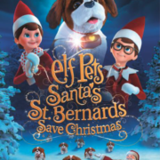 ELF PETS: SANTA'S ST. BERNARDS SAVE CHRISTMAS Available On DVD and Digital Download on 5th November 2018