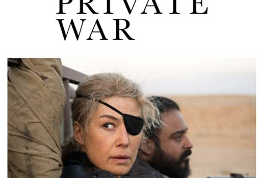 A PRIVATE WAR is in UK & IRISH CINEMAS FROM 15th FEBRUARY 2019