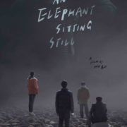 AN ELEPHANT SITTING STILL In Cinema on DECEMBER 14th