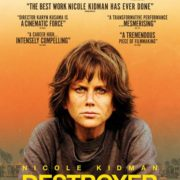 Official UK Trailer & Artwork for DESTROYER Released