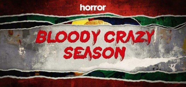 Horror Channel goes nuts in January with a BLOODY CRAZY SEASON