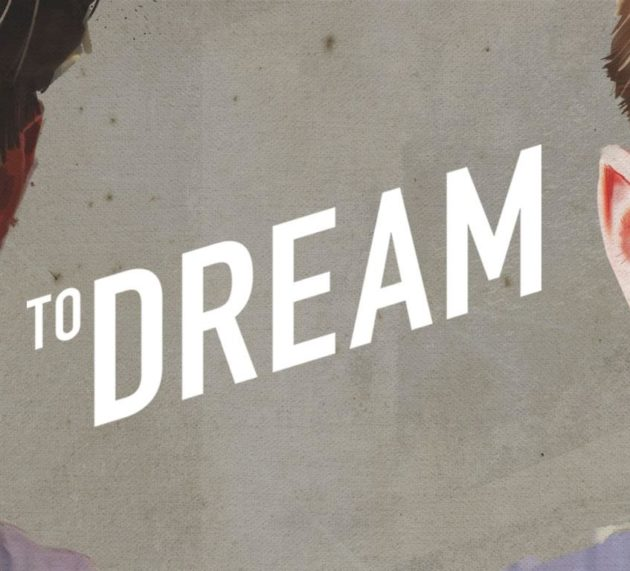 TO DREAM Available on DVD and DIGITAL in the UK – DECEMBER 18, 2018