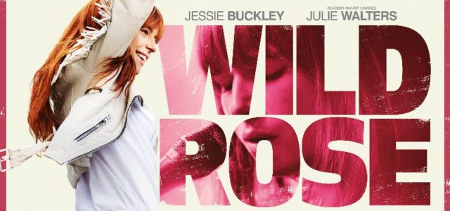 WILD ROSE IN UK AND IRISH CINEMAS APRIL 12TH