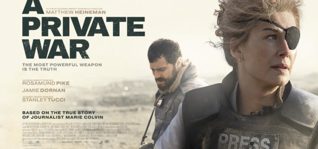 A PRIVATE WAR – New UK Poster & Trailer Released