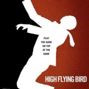 Steven Soderbergh's Netflix Original Film HIGH FLYING BIRD To Be Released on Friday, February 8, 2019