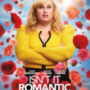 Isn't It Romantic will launch on 28 February in all Netflix territories outside of the US & Canada