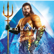 AQUAMAN – 4K UHD, 3D, Blu-ray & DVD on Apr 8, Digital Download Apr 6