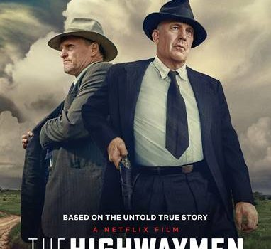 THE HIGHWAYMEN will launch in selected cinemas from 15th March and globally on Netflix on 29th March