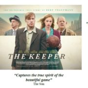 THE KEEPER IS IN UK & IRISH CINEMAS FROM 5TH APRIL 2019