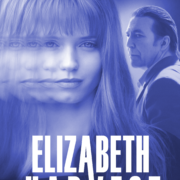 Elizabeth Harvest, starring Abbey Lee & Ciaran Hinds to receive Home Entertainment release date
