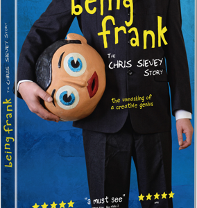 BEING FRANK: THE CHRIS SIEVEY STORY In Cinemas And Digital Download Now On Dvd & Blu-Ray With Extended Bonus Scenes From April 29