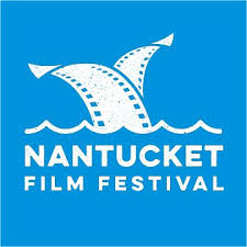 24th ANNUAL NANTUCKET FILM FESTIVAL ANNOUNCES FEATURE FILM LINEUP