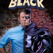 CAPTAIN BLACK Unmasked July 17