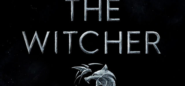 Netflix's THE WITCHER starring Henry Cavill *Teaser Art And First Look Images*