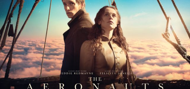 The Aeronauts | Eddie Redmayne & Felicity Jones star in the New UK Trailer