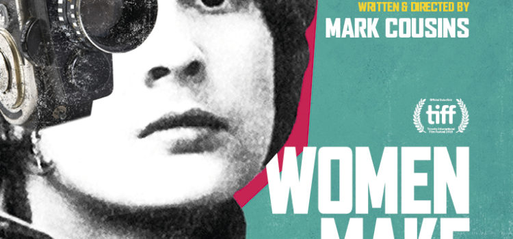 FIRST LOOK – WOMEN MAKE FILM – TRAILER AND POSTER