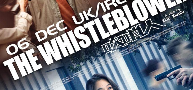 Chinese action thriller THE WHISTLEBLOWER in UK & ROI cinemas 6th December