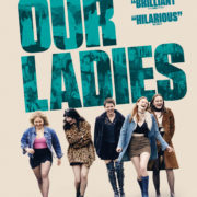 OUR LADIES – OFFICIAL TRAILER & POSTER