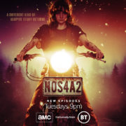 "EPISODE SIX OF SEASON TWO OF AMC'S ORIGINAL SERIES ""NOS4A2"" TUESDAY 11TH AUGUST AT 9PM"