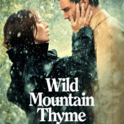 Wild Mountain Thyme Coming Soon